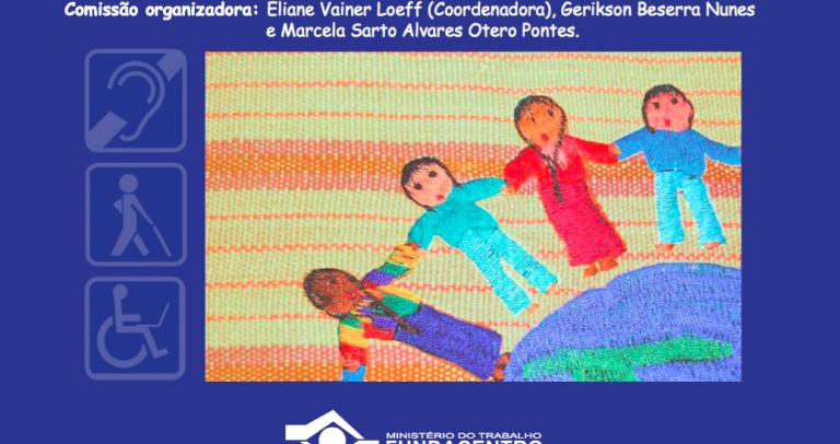 Descrição do cartaz: em fundo azul, informações do convite para a palestra, conforme texto, com ilustração colorida de crianças dando as mãos em volta do mundo e os símbolos da pessoa surda, cego e mobilidade reduzida. Fim da inscrição.